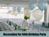 Table Decorations for A 60th Birthday Party Best 5 60th Birthday Party Ideas Unique Ideas for 60th