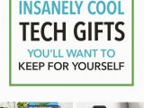 Tech Birthday Gifts for Him 20 Insanely Cool Tech Gifts You 39 Ll Want to Keep for