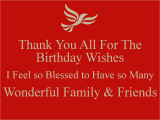 Thank U for Wishing Me Happy Birthday Quotes Thank You All for the Birthday Wishes I Feel so Blessed to