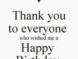 Thank You Everyone for Wishing Me A Happy Birthday Quotes Posted by Jeeda 39 S Blog at 5 51 Am 1 Comment