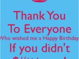 Thank You Everyone for Wishing Me A Happy Birthday Quotes Thank You Poster for Everybody On Facebook Thank You to