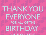 Thank You Everyone for Wishing Me A Happy Birthday Quotes Thanks for the Birthday Wishes Quotes Quotesgram