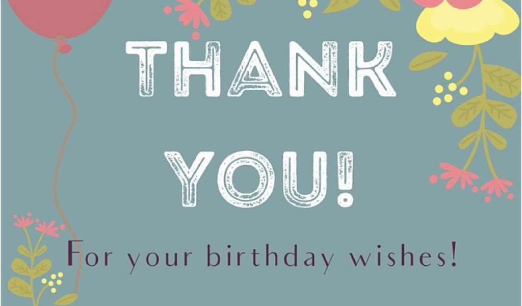 Thank You For Your Birthday Card Messages Sms The