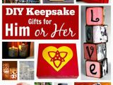 The Perfect Birthday Gift for Her these Diy Keepsake Gifts for Him or Her are Perfect for