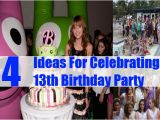 Themes for 13th Birthday Girl 4 Ideas for Celebrating 13th Birthday Party How to