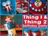 Thing 1 and Thing 2 Birthday Party Decorations Thing 1 and Thing 2 Party Twin 39 S First Birthday Party Oh