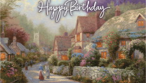 Thomas Kinkade Birthday Cards New Thomas Kinkade Birthday E Cards the Thomas Kinkade