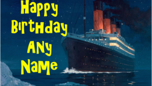 Titanic Birthday Card the Titanic Boat Ship Birthday Card