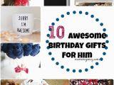 Top 10 Birthday Gifts for Him Diy Birthday Gifts for Boyfriend Luxury 170 Best Long