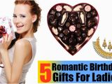 Top 5 Birthday Gifts for Her top 5 Romantic Birthday Gifts for Ladies Birthday