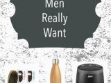 Top Birthday Gifts for Him 14 Gifts Men Really Want Bloggers 39 Fun Family Projects