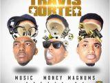 Travis Porter Birthday Girl Travis Porter Music Money Magnums Hosted by Dj Teknikz