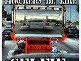 Truck Driver Birthday Meme 228 Best Images About Trucking Humor On Pinterest Trucks