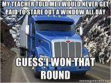 Truck Driver Birthday Meme the Gallery for Gt Semi Truck Driver Meme