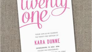 Twenty First Birthday Invitations Twenty First Birthday Quotes Quotesgram