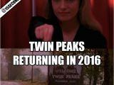 Twin Peaks Birthday Meme Twin Peaks Memes Image Memes at Relatably Com