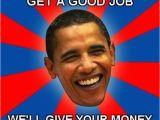 Twisted Birthday Memes Best 25 Obama Meme Ideas On Pinterest Joe Obama Memes