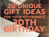 Unique Birthday Gifts for Him 30th 20 Gift Ideas for Your Boyfriend 39 S 30th Birthday