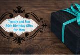 Unique Birthday Gifts for Him Turning 50 Unique 50th Birthday Gifts Men Will Absolutely Love You for