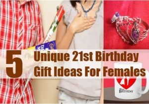 Unusual Birthday Gift Ideas For Her 5 Unique 21st Females