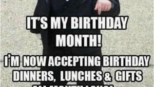 Upcoming Birthday Meme My Friends Its My Birthday Month Iminowacceptingbirthday