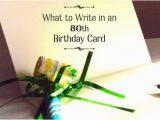 Verses to Write In Birthday Cards What to Write In An 80th Birthday Card Holidappy