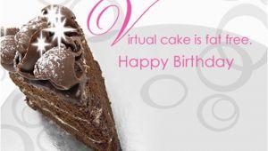 Virtual Happy Birthday Card Fat Free Virtual Cake Postcard Happy Birthday Ecard