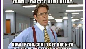 Weird Birthday Meme 20 Outrageously Hilarious Birthday Memes Volume 2