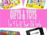 What to Buy for A 10 Year Old Birthday Girl Best Unique Gift Ideas for A 9 Year Old Girl Reviews and