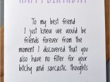 What to Say In A Birthday Card to A Friend Greeting Card Birthday Humour Best Friend Banter