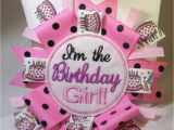 What to Say to A Birthday Girl I 39 M the Birthday Girl Pin Back Badge by Wellaminahome On Etsy