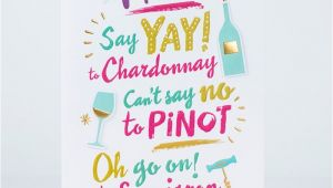 What to Say to A Friend In A Birthday Card Birthday Card Friend Say Yay to Chardonnay Only 1 49