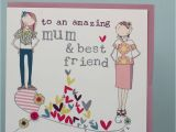 What to Say to A Friend In A Birthday Card Mum Best Friend Birthday Card by Molly Mae