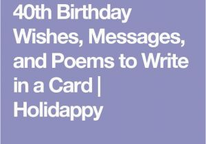 What to Write In A 40th Birthday Card 17 Best Ideas About Birthday Wishes Messages On Pinterest