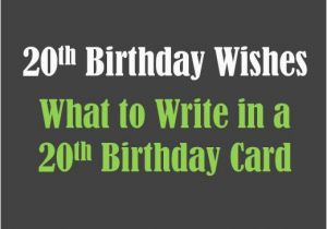 What to Write In A 40th Birthday Card 20th Birthday Wishes to Write In A Card Holidappy