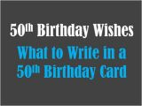 What to Write In A 50th Birthday Card Funny 50th Birthday Card Messages Wishes Sayings and Poems