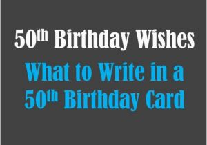 What To Write In A 50th Birthday Card Funny Messages Wishes Sayings And