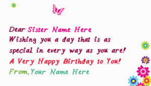 What to Write In A Birthday Card for Sister Write Name On butterflies Birthday Card for Sister Happy