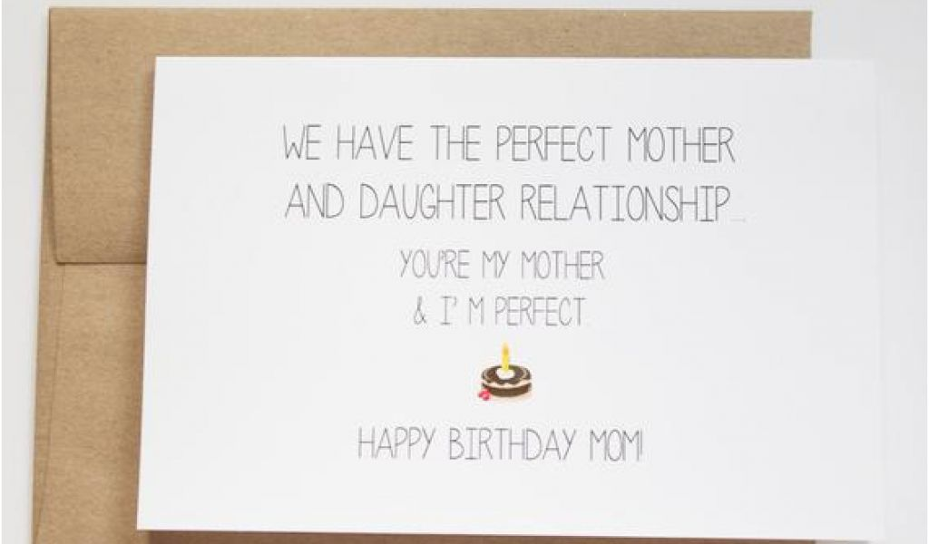 What To Write In A Mother S Birthday Card Mom Funny