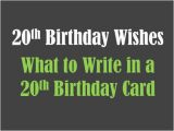 What to Write In An 18 Birthday Card 20th Birthday Wishes to Write In A Card Holidappy