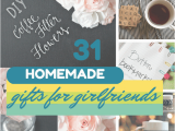 Whats A Good Gift for A Girlfriend On Her Birthday 31 thoughtful Homemade Gifts for Your Girlfriend