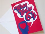 When You Re 64 Birthday Card 60 39 S Style 39 when You 39 Re 64 39 Birthday Card by Glyn West