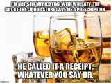 Whiskey Birthday Meme 25 Best Ideas About Good Whiskey On Pinterest Good