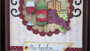 Wine themed Birthday Cards 17 Best Images About Wine themed Cards On Pinterest Wine