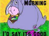 Winnie the Pooh Happy Birthday Meme I Love Eeyore Laugh Out Loud D Pinterest Eeyore