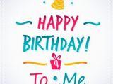 Wish Myself Happy Birthday Quotes Best Birthday Quotes Happy Birthday to Me Messages On