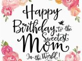 Wishing Mom Happy Birthday Quotes Happy Birthday Mom Quotes Wishes for Mom From Daughter