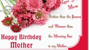 Wishing My Mom A Happy Birthday Quote Happy Birthday Mom Quotes and Wishes