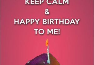 Wishing Myself A Happy Birthday Quotes 25 Best Ideas About Birthday Wishes for Myself On
