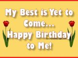 Wishing Myself A Happy Birthday Quotes 70 Happy Birthday to Me Poems Wishing Myself A Happy